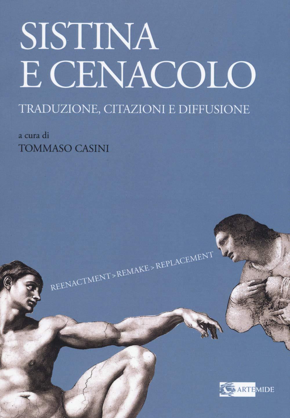 Amazon.it: Sistina e Cenacolo. Traduzione, citazioni e diffusione. Ediz.  illustrata - Casini, T. - Libri