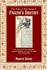 Faizah's Destiny: The Tales of Abu Nuwas 2 Paperback