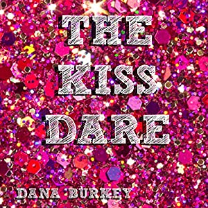 The Kiss Dare Audiobook
