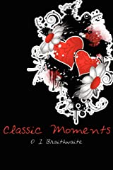 Classic Moments Paperback