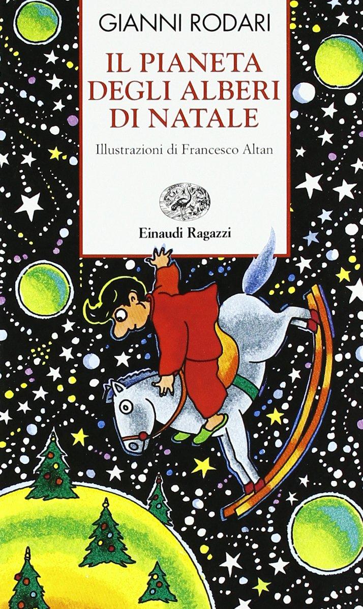 Amazon.it: Il pianeta degli alberi di Natale - Rodari, Gianni ...