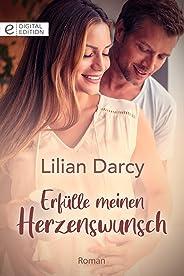 Erfülle meinen Herzenswunsch (Digital Edition) (German Edition)