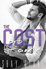 The Cost of Fame (The Fame Series) (Volume 2) Paperback
