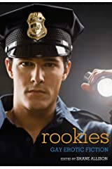 Rookies: Gay Erotic Cop Stories Kindle Edition