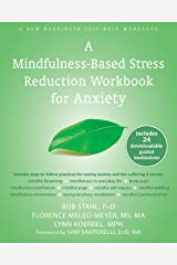 A Mindfulness-Based Stress Reduction Workbook for Anxiety Paperback