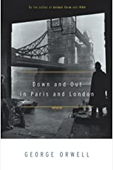 Down and Out in Paris and London Paperback
