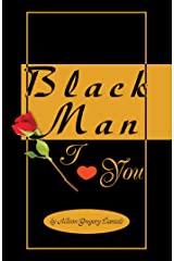 Black Man I Love You Kindle Edition