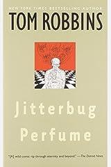 Jitterbug Perfume: A Novel Paperback