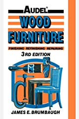 Wood Furniture: Finishing, Refinishing, Repairing Hardcover