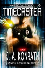 Timecaster (Insane Sci-Fi Action! Book 1) Kindle Edition