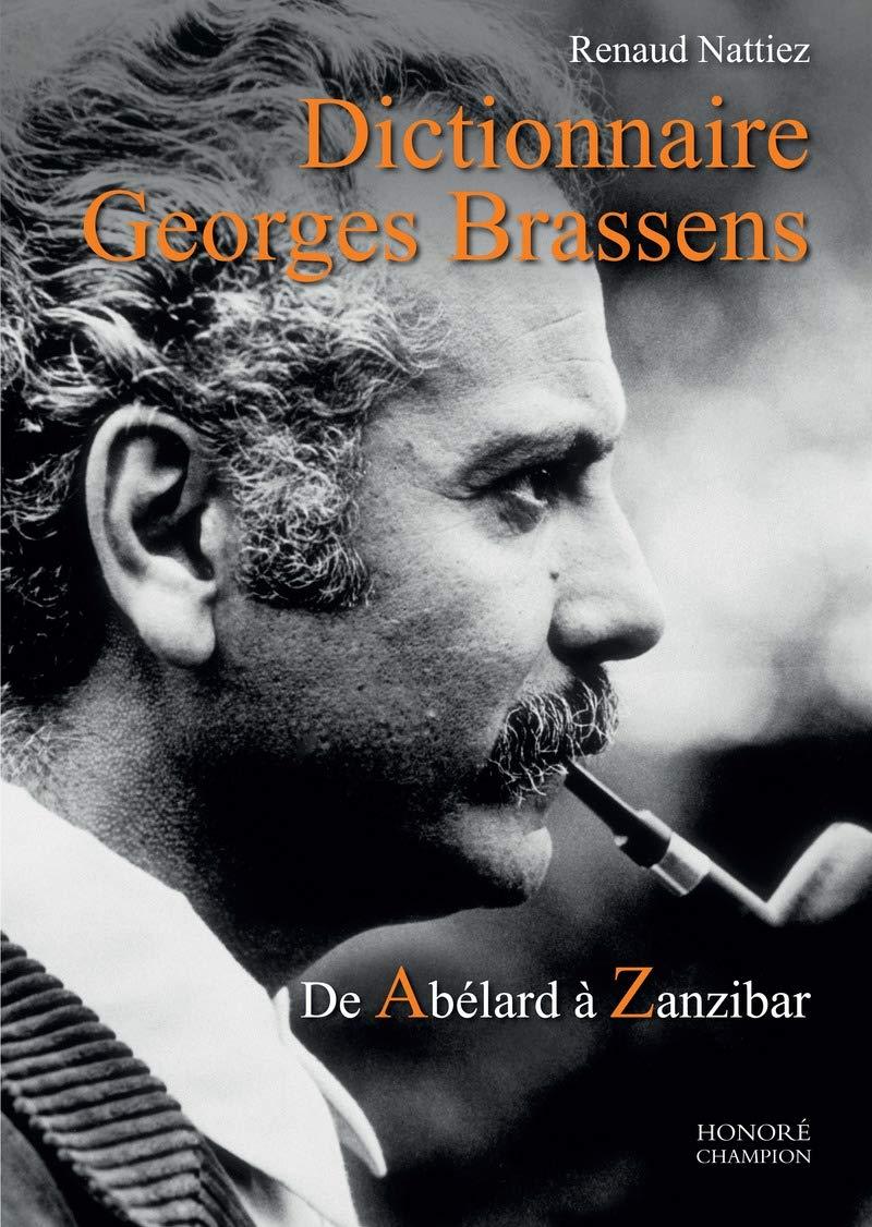 Dictionnaire Georges Brassens - De Abélard à Zanzibar