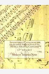 Inventory and cataloguing of Archival Collection of Capixaba Classical Music: Second edition (Portuguese Edition) Paperback