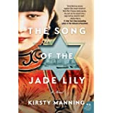 The Song of the Jade Lily: A Novel
