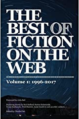 The Best of Fiction on the Web: 1996-2017 Paperback