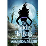 The Witch is Back (Wicked Witches of the Midwest)