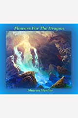 Flowers for the Dragon (Celebrations Book 4) Kindle Edition