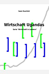 Wirtschaft Ugandas (Wirtschaft in Ländern 227) (German Edition) Kindle Edition