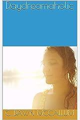Daydreamaholic Kindle Edition