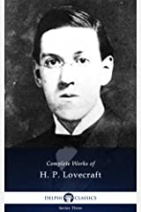 Delphi Complete Works of H. P. Lovecraft (Illustrated) Kindle Edition