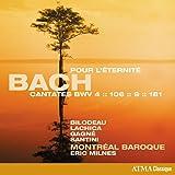 Bach: Cantatas BWV 4 106 9 & 181