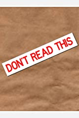 Don't Read This Kindle Edition