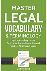 Master Legal Vocabulary & Terminology- Legal Vocabulary In Use: Contracts, Prepositions, Phrasal Verbs + 425 Expert Legal Documents & Templates Kindle Edition