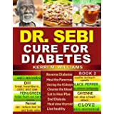 DR SEBI: How to Naturally Unclog the Pancreas, Cleanse the Kidneys and Beat Diabetes & Dialysis with Dr. Sebi Alkaline Diet M