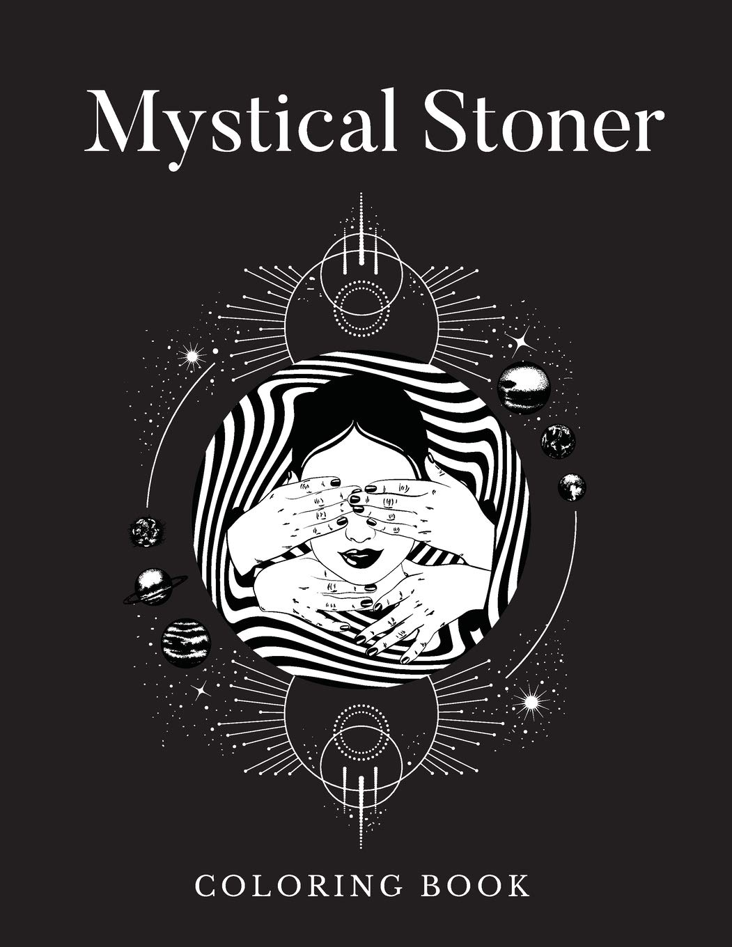 Mystical Stoner Coloring Book Creative Psychedelic Drawing For Adults Teens Trippy Lsd Mushrooms High Rabbit Black 9798671836349 Amazon Com Books