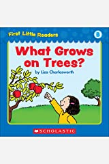 First Little Readers: What Grows On Trees? (Level B) Kindle Edition