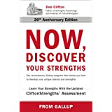 Now, Discover Your Strengths: The revolutionary Gallup program that shows you how to develop your unique talents and strength