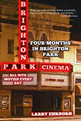 Four Months in Brighton Park: Growing-up in the Sixties Paperback