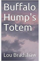 Buffalo Hump's Totem (Shad Cain Book 11) Kindle Edition