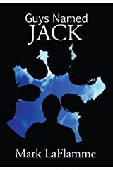 Guys Named Jack Kindle Edition