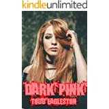 Dark Pink: A collection of thrillers