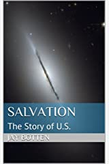 Salvation: The Story of U.S. (RHADUS Book 2001) Kindle Edition