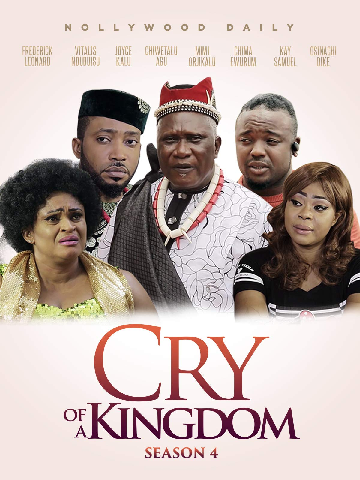 Cry Of A Kingdom (Season 4)