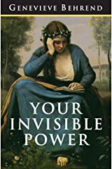 Your Invisible Power: The Original and Best Guide to Visualization Paperback