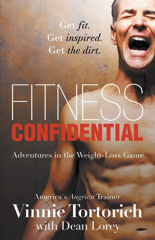 Read Fitness Confidential By Vinnie Tortorich