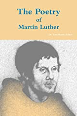The Poetry of Martin Luther Paperback