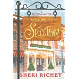 Welcome to Spicetown (A Spicetown Mystery)