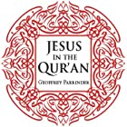 Jesus in the Qur'an (Makers of the Muslim World)