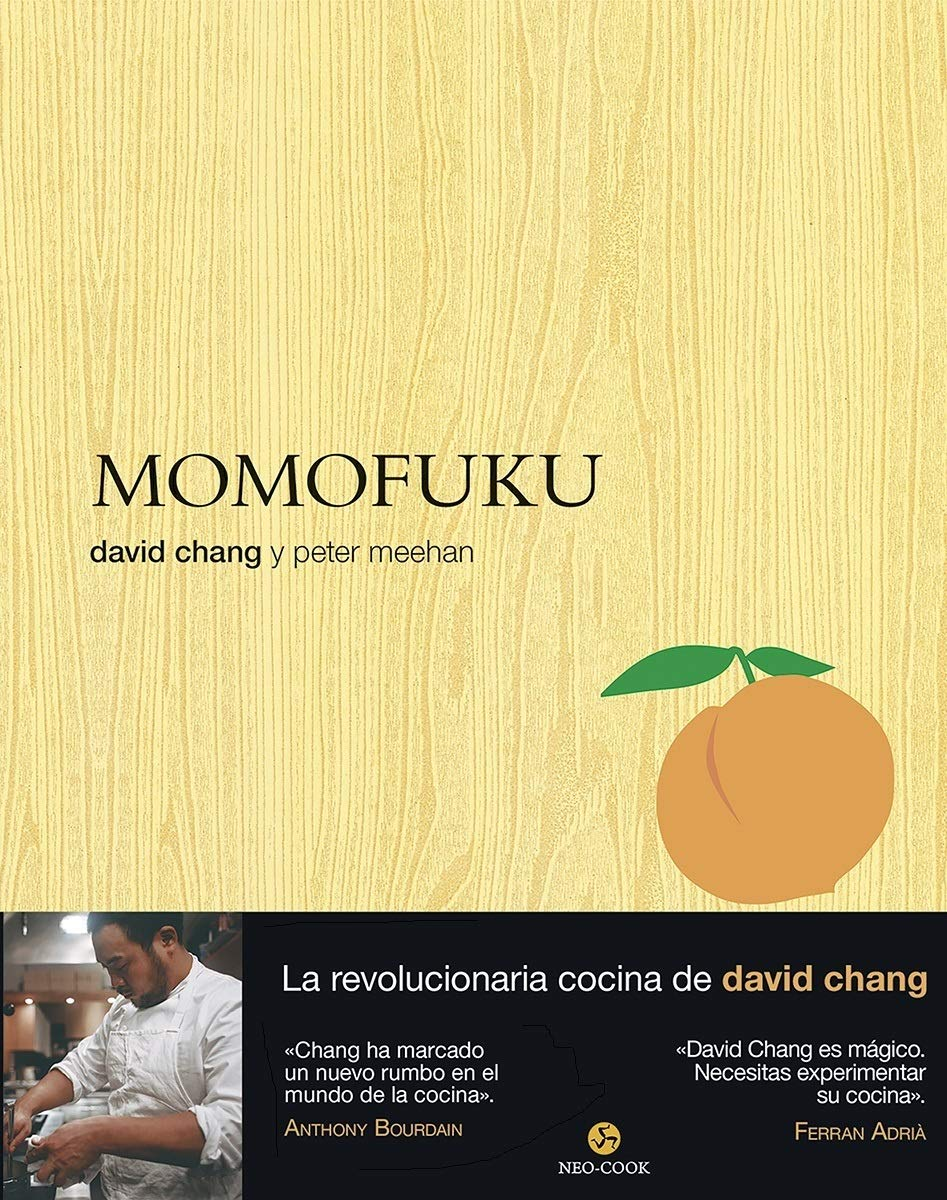 Momofuku. La revolucionaria cocina de David Chang Neo-cook: Amazon ...