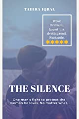 The Silence: Quinn and Lara: Protecting her at all costs - a bodyguard close protection erotica story. Kindle Edition