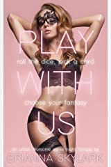 Play With Us: An Urban Foursome Game Night Fantasy (Erotic Swingers Book 2) Kindle Edition