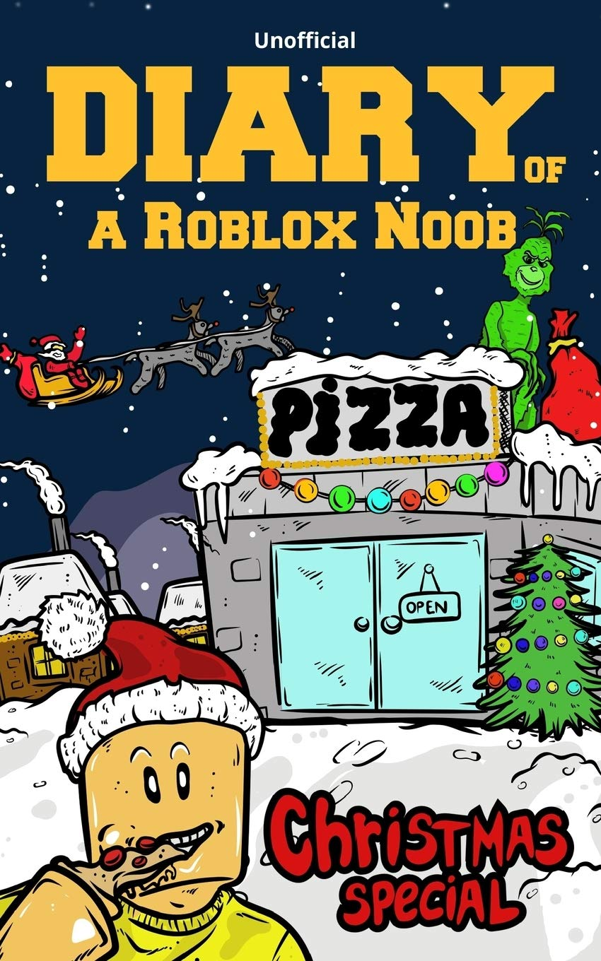Diary Of A Roblox Noob Christmas Special Video Game Book Kids Kid Robloxia 9781731083609 Amazon Com Books