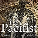 The Pacifist Audiobook by Mehreen Ahmed Narrated by Derek Botten