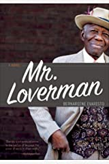 Mr. Loverman: A Novel Kindle Edition