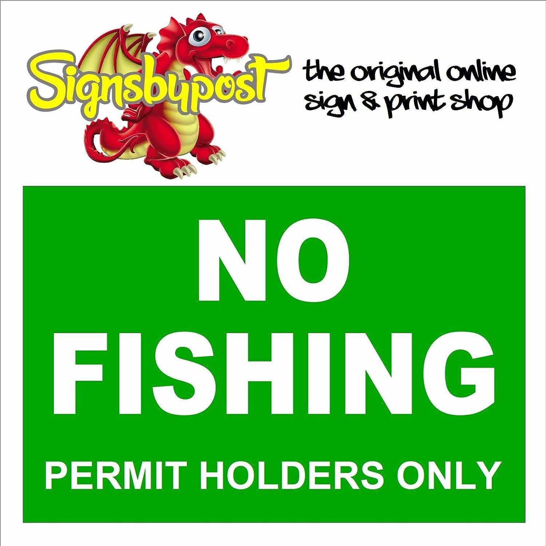 No pesca titulares de permisos resistente a a a la intemperie Sign 5543 aluminio, PVC o adhesivo Foamalux 3 mm 20cm x 30cm approx 8