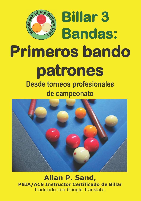 Billar 3 Bandas - Primeros bando patrones: Desde torneos ...