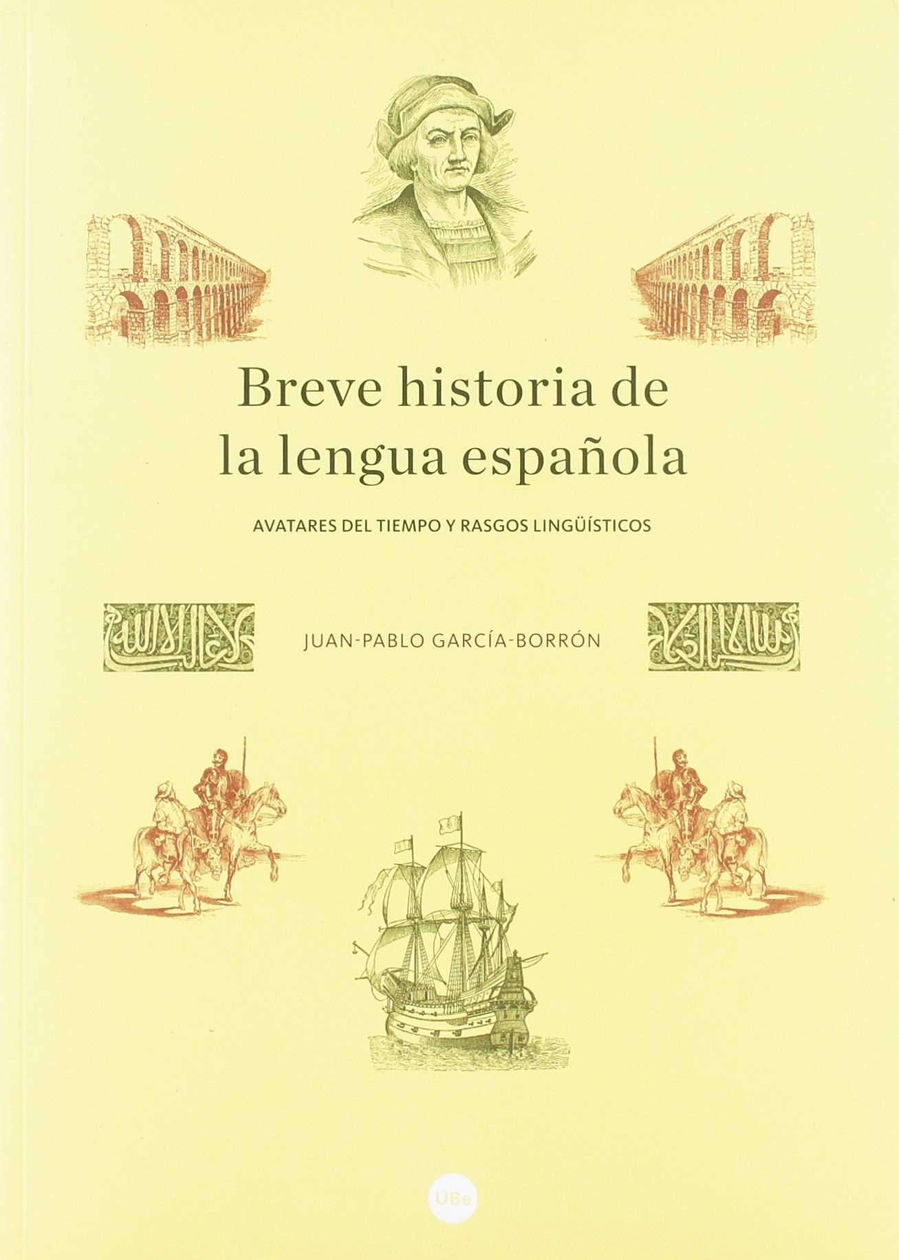 BREVE HISTORIA DE LA LENGUA ESPAÑOLA BIBLIOTECA UNIVERSITÀRIA: Amazon.es: García Borrón, Juan-Pablo: Libros